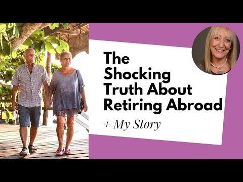 4 Things No-On Tells You About Retiring Abroad Until It's Too Late