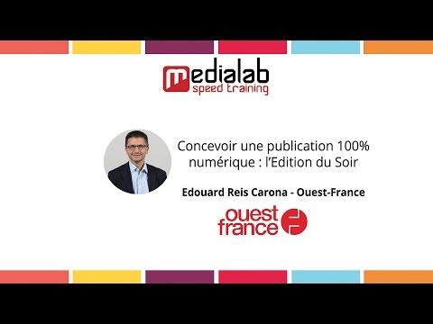 [Retour d'expérience] Ouest-France : concevoir une édition 100% numérique