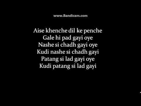 (LYRiCS)Nashe Si Chadh Gayi – Befikre | Arijit Singh