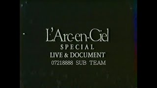 L'Arc~en~Ciel - TOUR heavenly'95 Final Live & Documentary [1996.03.26] WOWOW