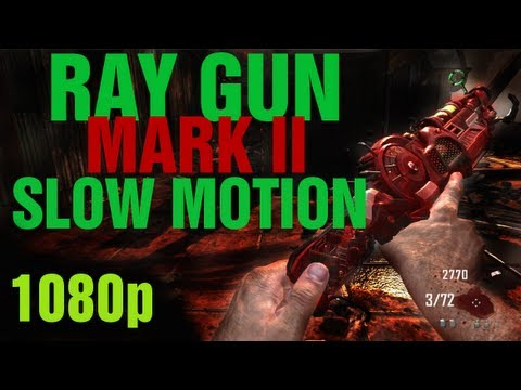 "Ray Gun Mark II in Slow Motion 1080p HD Gameplay - Black Ops 2 Zombies ""Ray Gun Mark 2"" Upgraded"