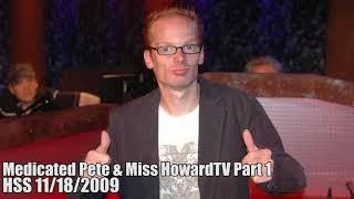 Medicated Pete & Miss HowardTV Part 1