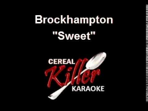 CKK- Brockhampton - Sweet (Karaoke)