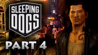 Sleeping Dogs Walkthrough Part 4 [Xbox 360 / PS3 / PC]