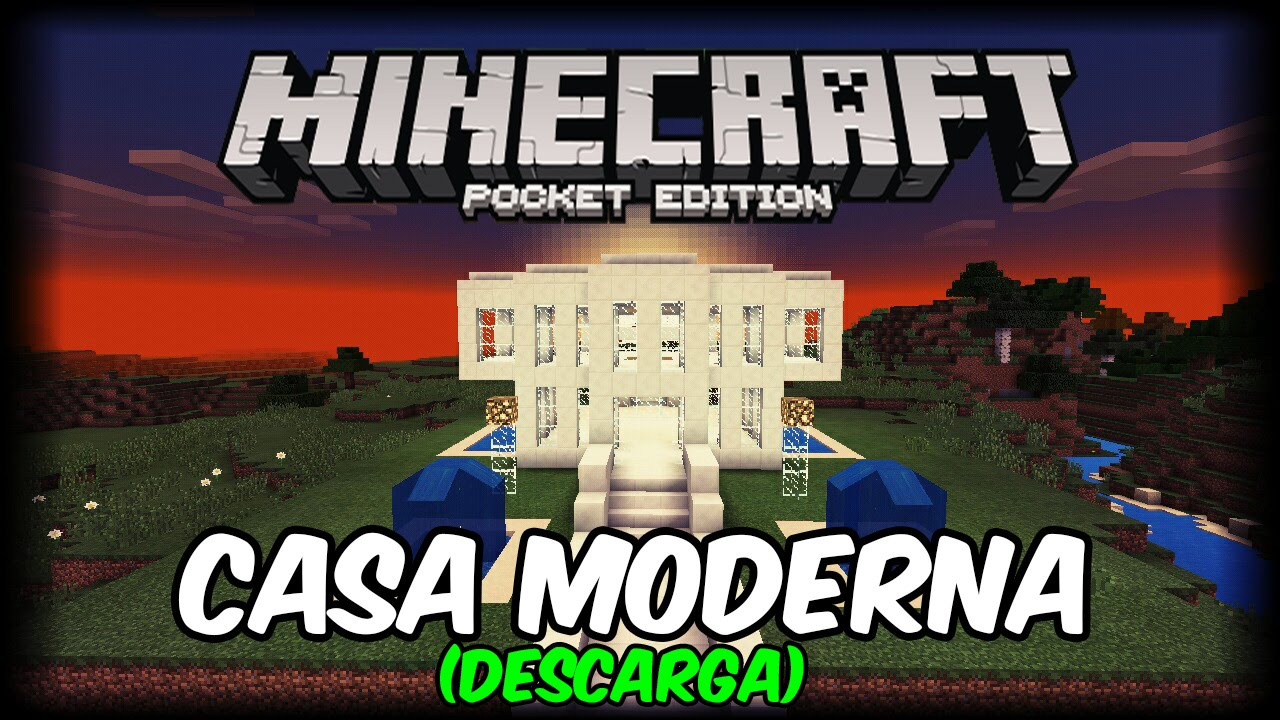 Descarga casa moderna para minecraft pe youtube for Casa moderna minecraft 0 10 4