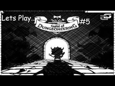 Lets Play The Guild Of Dungeoneering #5 (Early Access)
