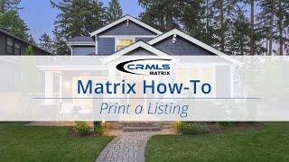 [Matrix How-To] Print a Listing