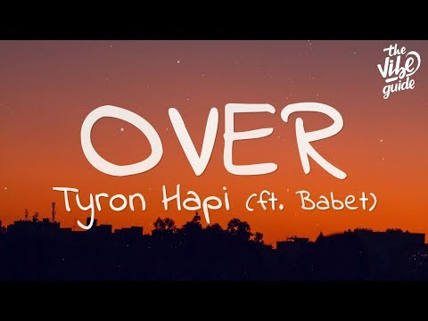 Tyron Hapi, Babet - Over (Lyrics)