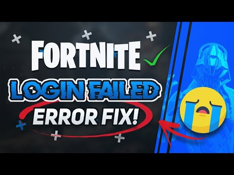 How To FIX Login Failed On Fortnite PC | Fortnite Error Logging In - [2020]