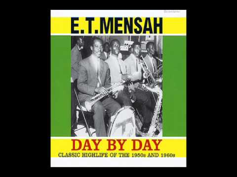 E T Mensah:  01 - Day By Day