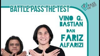 Battle Pass the Test Vino G. Bastian dan Fariz Alfarizi. Siapa Juaranya?