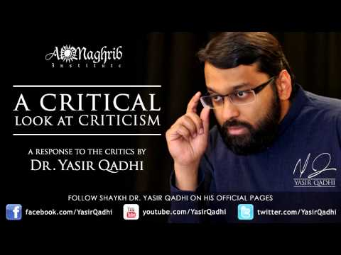 A Response to the Critics by Dr. Yasir Qadhi | #Salafi #Sufi #Unity #PledgeMutualRespect #AlMaghrib