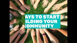 3 Ways to start building your community