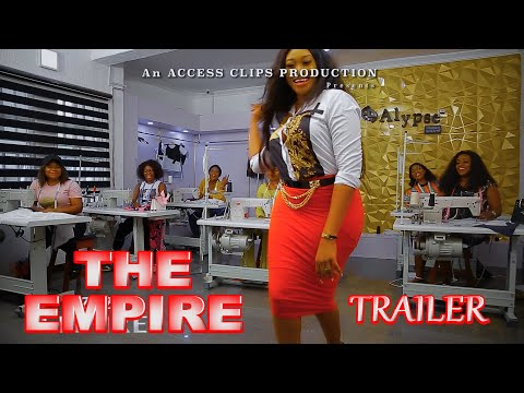 The Empire (Trailer) Trending 2020 Recommended Nigerian Nollywood Movie