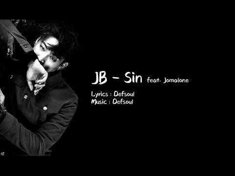 [Han/中字/Eng] JB ( Defsoul ) of GOT7 - Sin .Feat Jomalone