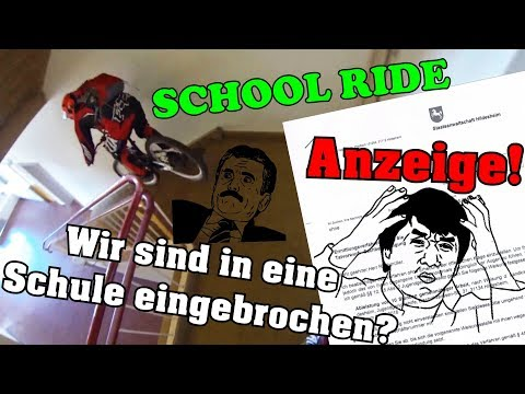 SCHOOL RIDE | ANZEIGE BEKOMMEN | In SCHULE eingebrochen? | Lostplace | DownhillSucht