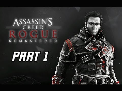 Assassin's Creed Rogue Remastered Walkthrough Part 1 - Shay Cormac (4K Let's Play Commentary)