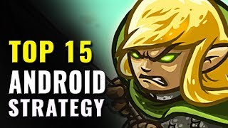 Top 15 Best Android Strategy Games of All Time