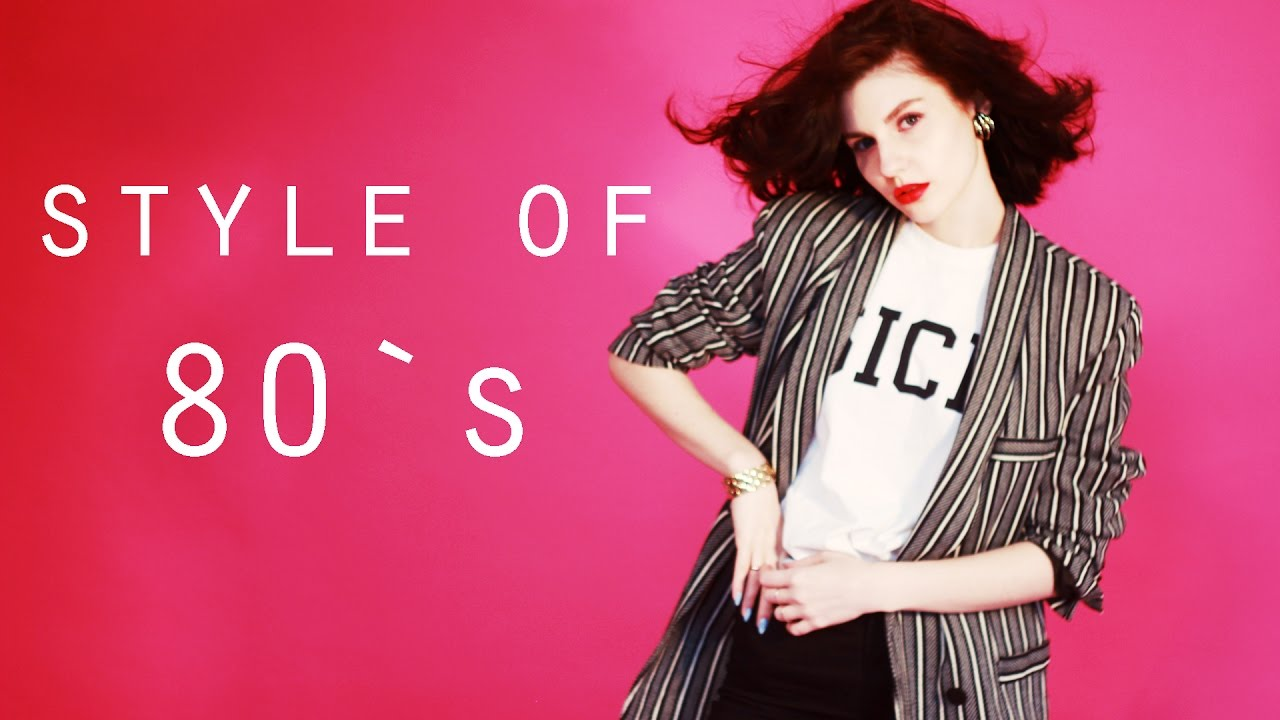 Style of 80`s | Стиль 80х