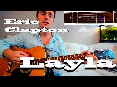 Guitar chords: Eric Clapton – Layla - YouTube
