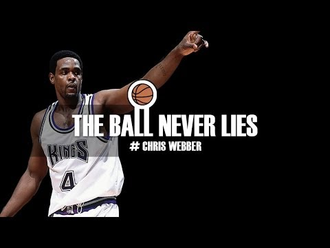 THE BALL NEVER LIES #22 - CHRIS WEBBER
