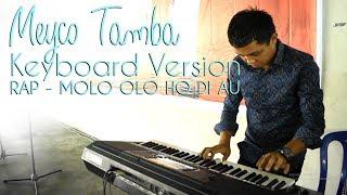 MEYCO TAMBA [Keyboard Version] RAP SAI NIMMU TU AU - ASAL MA OLO HO DI AU   LAGU BATAK