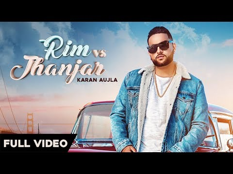 Rim Vs Jhanjar Karan Aujla Official Video Deep Jandu  Sukh Sanghera