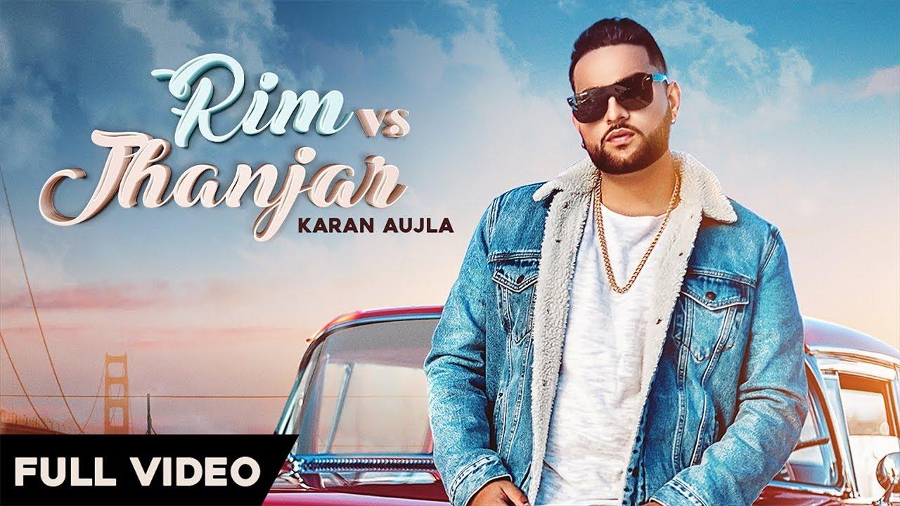 RIM vs JHANJAR - Karan Aujla (OFFICIAL VIDEO) Deep Jandu