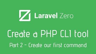 Create your own PHP CLI Tool with Laravel Zero - 2 Our first command