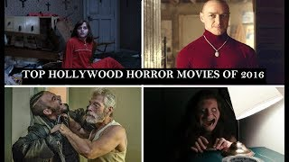 Top Hollywood Horror Movies of 2016