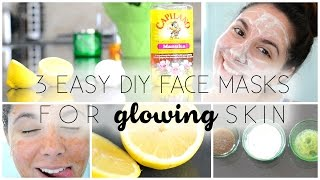 3 Easy DIY Face Masks  For GLOWING Skin!