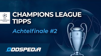 CHAMPIONS LEAGUE TIPPS - Achtelfinal-Rückspiele 2019/2020:  PSG vs Dortmund und Leipzig vs Tottenham