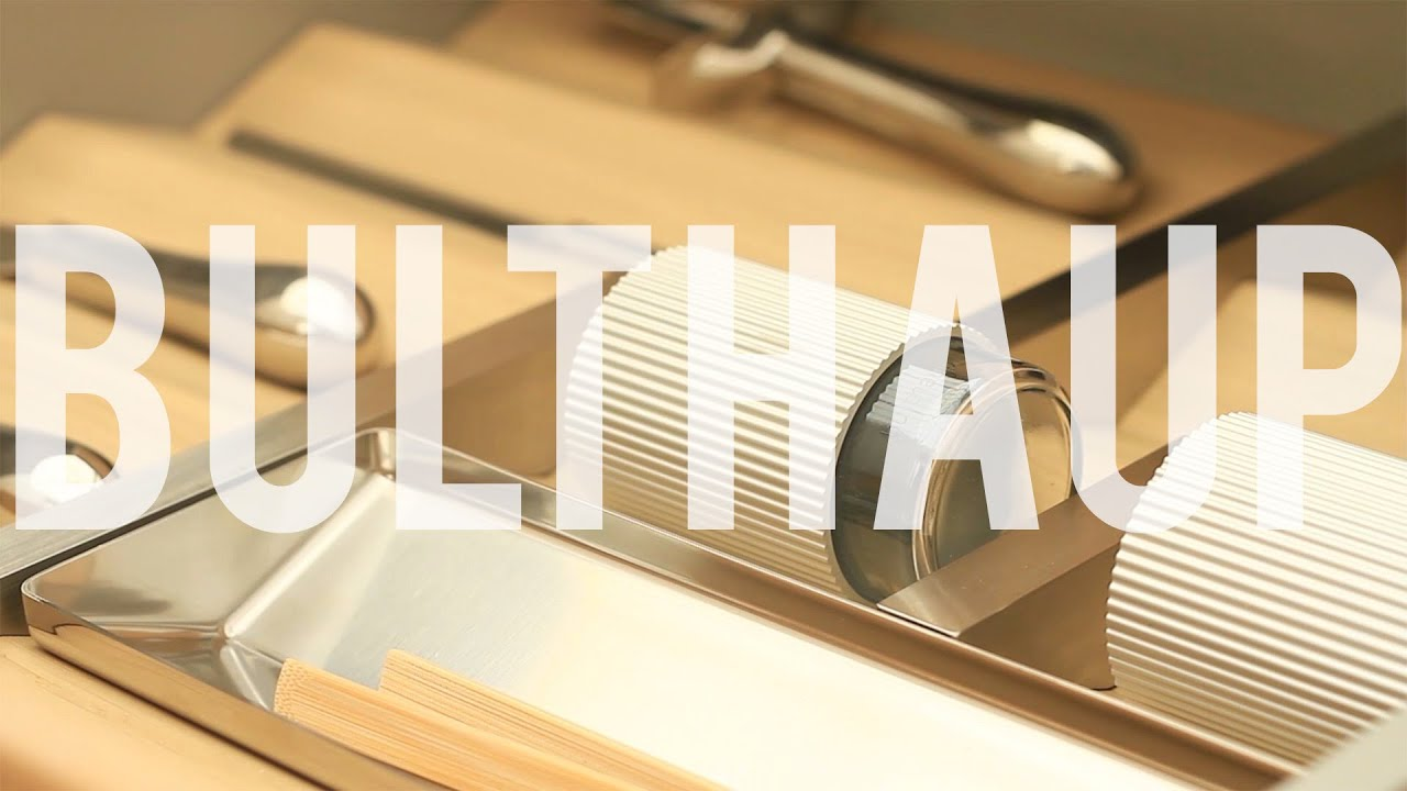 Bulthaup Understanding what sets a kitchen apart