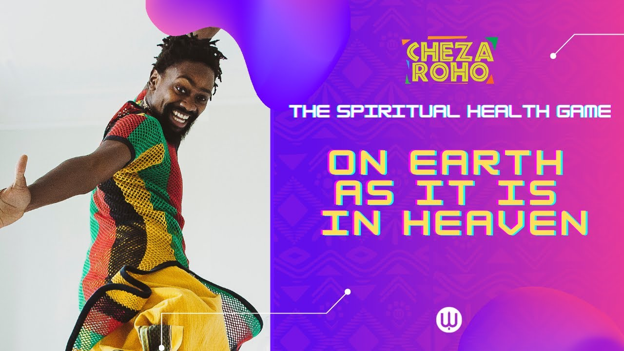 Cheza Roho Live: On Earth as it is in Heaven