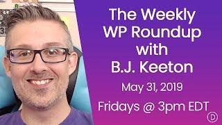 الأسبوعية WP تقرير اخبارى مع B. J. كيتون (31 مايو 2019)