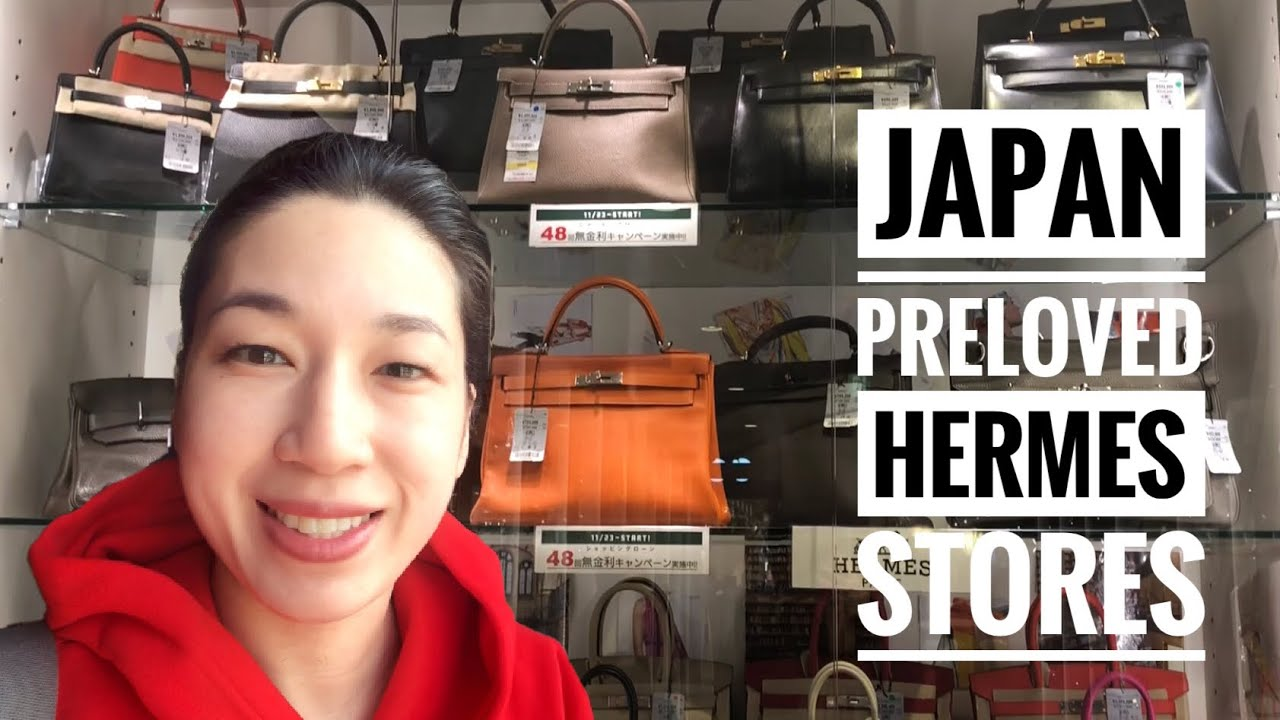 b6ee6122c434 JAPAN PRELOVED HERMES STORES 2018 - YouTube