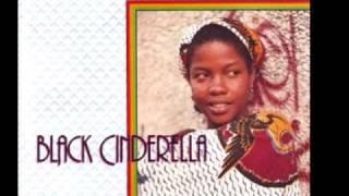 Sister Carol  ~ BLACK CINDERELLA