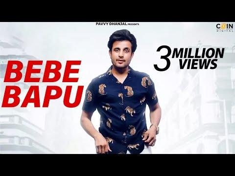 Bebe Bapu || R Nait || Pavvy Dhanjal Latest Punjabi Song 2018