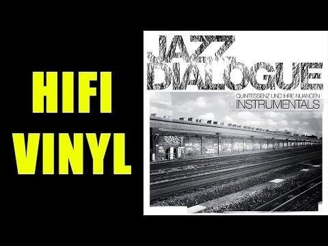 Jazz Dialogue – Quintessenz Und Ihre Nuancen Instrumentals Vinyl LP