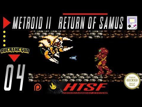 [HTSF] Metroid II: Return of Samus [04]