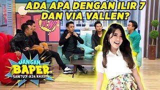 Download Mp3 Ada Apa Dengan Ilir 7 Band Dan Via Vallen? - Jangan Baper  11/10
