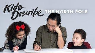 Kids Describe North Pole to Koji the Illustrator | Kids Describe | HiHo Kids