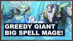 Greedy Giant Big Spell Mage!   Rastakhan's Rumble   Hearthstone