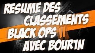 Résumé classements Black Ops 2 PS3 avec b0ur1 - Capetlevrai