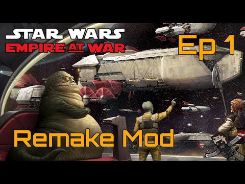 Star Wars Empire At War (Remake Mod) Rise Of The Hutts - Ep 1