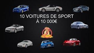 10 VOITURES DE SPORT PROCHE DES 10 000€