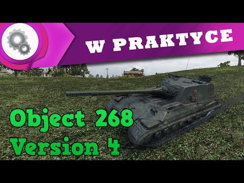 W PRAKTYCE #64 | Test 9.22 | Object 268 v. 4 [World of Tanks PL]