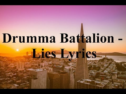 Drumma Battalion - Lies Lyrics
