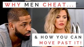 LOVE LESSONS FROM KHLOE & TRISTAN'S BREAKUP: Why Men Cheat & How To Move Past It | Shallon Lester