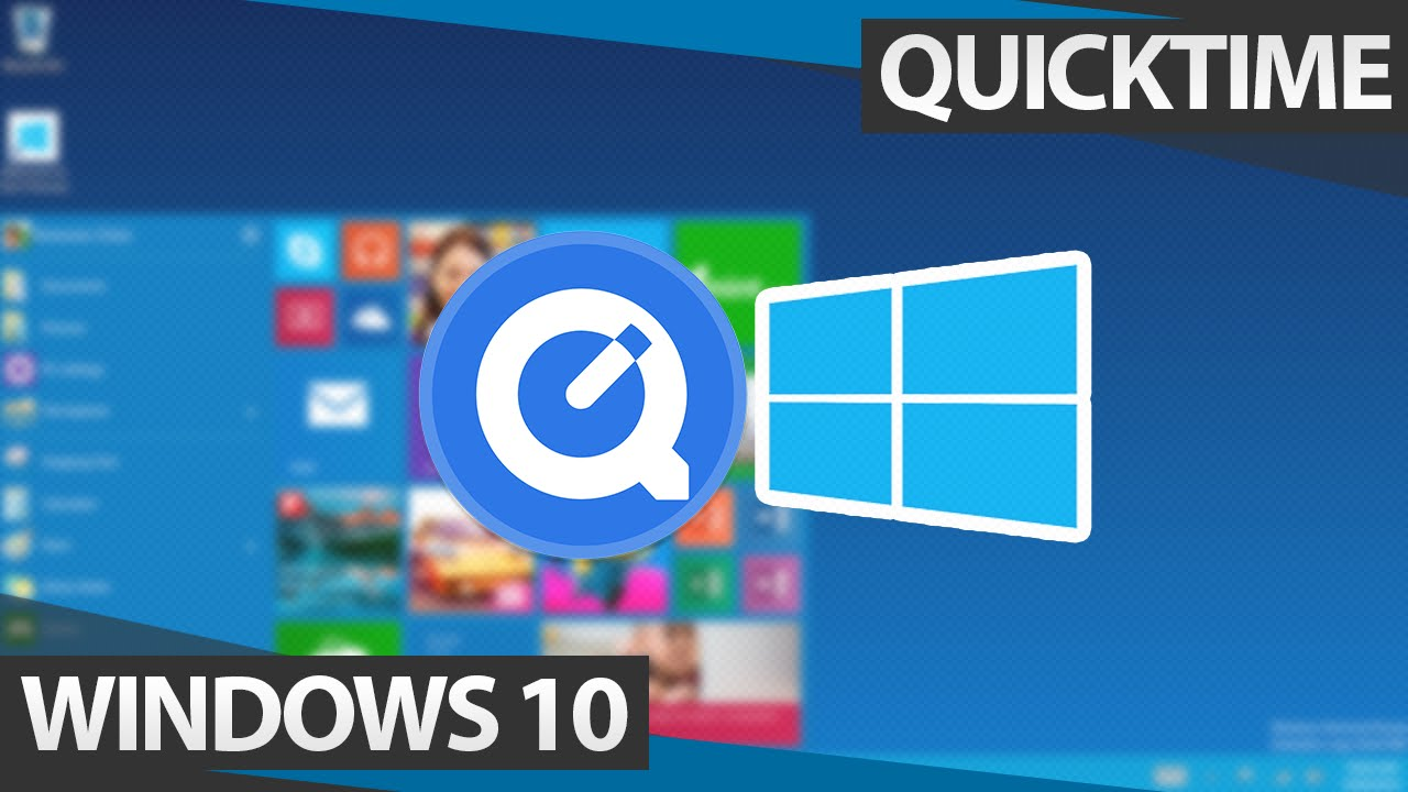 Quicktime Windows 10